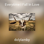 Everytime I Fall In Love by Dolylamby