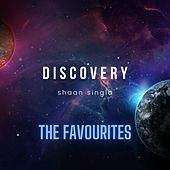 Discovery (The Favourites) by Shaan Singla