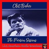 The Parisien Sessions (Live) de Chet Baker