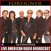California Cruzin (Live) fra Foreigner