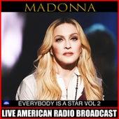 Everybody Is A Star Vol. 2 (Live) de Madonna