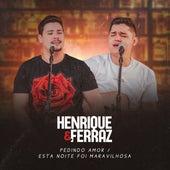 Pedindo Amor / Esta Noite Foi Maravilhosa (Cover) de Henrique e Ferraz