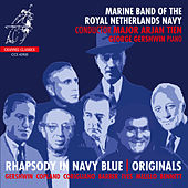 Rhapsody in Navy Blue | Originals von Marine Band Of The Royal Netherlands Navy