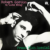 Fresh Fish Special de Robert Gordon