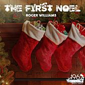 The First Noel by Roger Williams