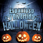 Espantoso y Divertido Halloween von Various Artists