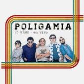 Poligamia 25 años (En Vivo) de Poligamia