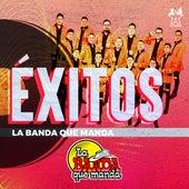 Éxitos la Banda Que Manda by La Banda Que Manda