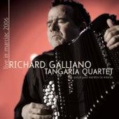 Tangaria Quartet von Richard Galliano