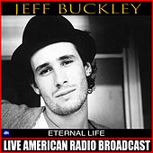 Eternal Life (Live) de Jeff Buckley