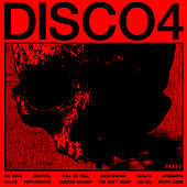 DISCO4 :: PART I by HEALTH
