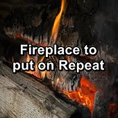 Fireplace to put on Repeat by Christmas Hits