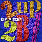 2UP2Bdown by Kim Mitchell