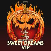 Sweet Dreams (VIP) by Borgore