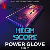 Feel It (Music from the Netflix Original Series High Score) by Power Glove