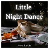 Little Night Dance (Acoustic) by Ivano Bersini