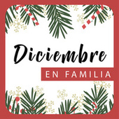 Diciembre en Familia de Various Artists