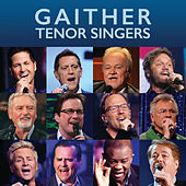 Gaither Tenor Singers von Various Artists