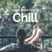 Work From Home Chill de Various Artists