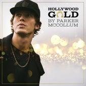 Hollywood Gold von Parker McCollum