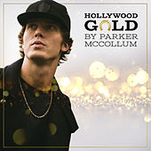 Hollywood Gold de Parker McCollum
