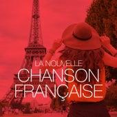 La nouvelle chanson française de Various Artists