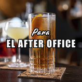Para El After Office von Various Artists
