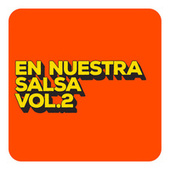 En Nuestra Salsa Vol. 2 by Various Artists