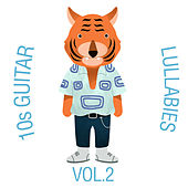 10s Guitar Lullabies, Vol. 2 by The Cat and Owl