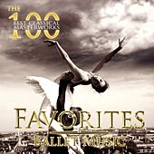 The 100 Best Classical Masterworks: Favorites Ballet Music by Various Artists