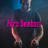 Puro Dembow by Various Artists