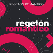 Regeton Romantico von Various Artists