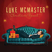 Christmas Present: Soulful Holiday Cheer by Luke McMaster