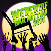 Werewolf Bar Mitzvah 2020 by Various Artists