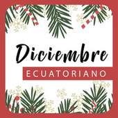 Diciembre Ecuatoriano by Various Artists