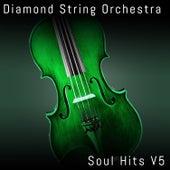 Soul Hits, Vol. 5 by Diamond String Orchestra
