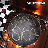 The Best Spaghetti Ska (1991/2011) von Vallanzaska