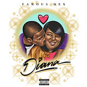 Diana by Famous Dex