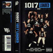 1017 Loaded (feat. Gucci Mane, Big Scarr, Enchanting, Foogiano, K Shiday, Pooh Shiesty) by Roboy