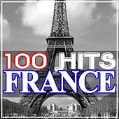 100 Hits France von Various Artists