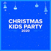 Christmas Kids Party 2020 van Various Artists