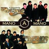 Mano A Mano by Los Mismos