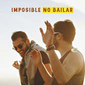 Imposible no bailar by Various Artists