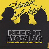 Keep It Moving de Statik Selektah
