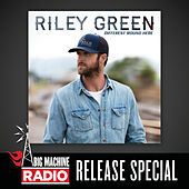Different 'Round Here (Big Machine Radio Release Special) by Riley Green