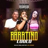 Baratino Louco by Bik VS e Smillow