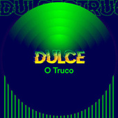 Dulce o Truco von Various Artists