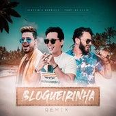 Blogueirinha (Remix) von Sinésio e Henrique