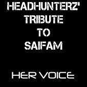 Her Voice / The Saifam Mashup van Various Artists