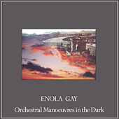 Enola Gay (Remixes) de Orchestral Manoeuvres in the Dark (OMD)
